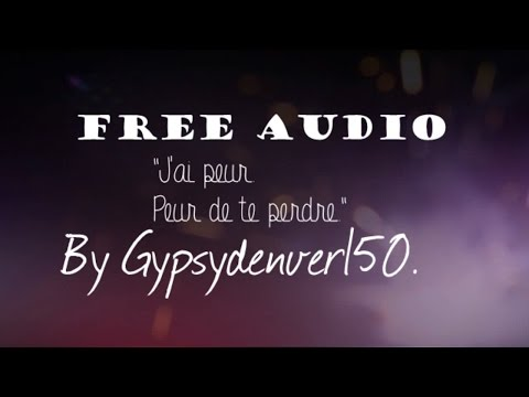 ~[ FREE AUDIO FRENCH/FRANCAIS] : J'ai peur, peur de te perdre. +Overlay's streaming vf