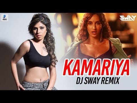 Kamariya (Remix) - DJ Sway | Nora Fatehi
