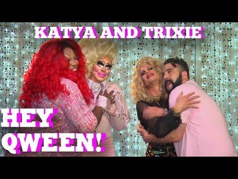 KATYA & TRIXIE MATTEL on HEY QWEEN! PROMO