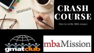 How to write MBA essays - CRASH COURSE!