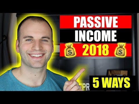 How To Make Passive Income Online 2018 | 5 Ways That Work