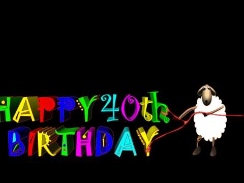 Funny Birthday Wishes Happy 40th Birthday Youtube