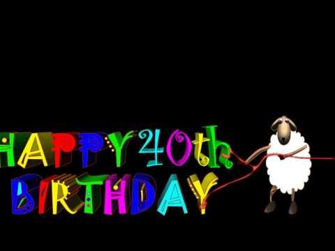 Funny Birthday Wishes Happy 40th Birthday YouTube