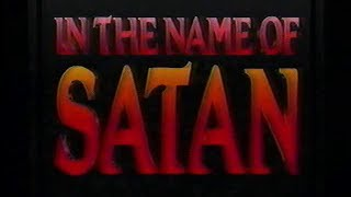In the Name of Satan [1990] [VHS] [Satanic Panic]