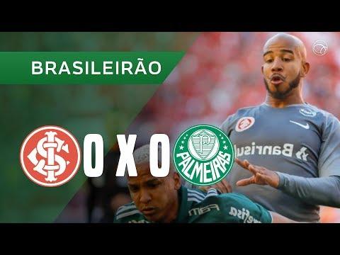 INTERNACIONAL 0 X 0 PALMEIRAS - MELHORES MOMENTOS - 26/08 - BRASILEIRÃO 2018