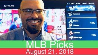 MLB Picks | August 21, 2018 (Tue.) | Baseball Sports Betting Predictions | Daily Lines & Vegas Odds