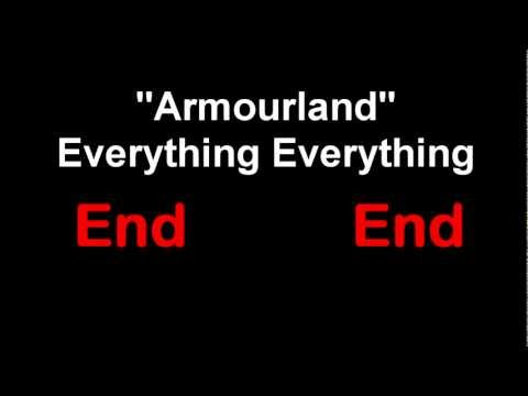 Armourland - Everything Everything Lyrics