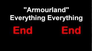 Armourland - Everything Everything Lyrics