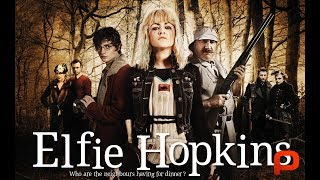 Elfie Hopkins Cannibal Hunter (Full Movie)  Horror. Rupert Evans