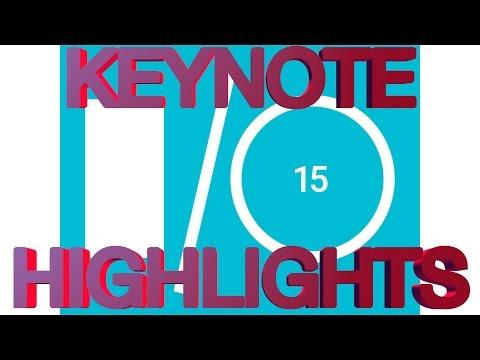 Google IO 2015 Keynote Highlights - Android M, Android Wear, Google Cardboard, Google Photos,