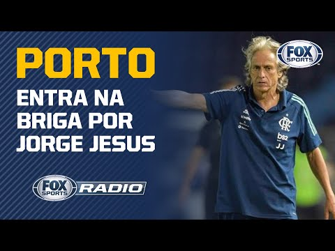 JORGE JESUS NO PORTO? Veja A Informação Do 'Fox Sports Rádio'