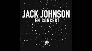 Jack Johnson - Angel & Better together [live]