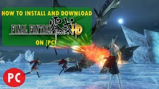 ★How To Install and Download Final Fantasy Type 0 on [PC]
