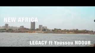 LEGACY (AFRICA) ft Youssou NDOUR  (teaser)