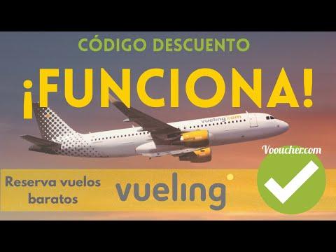 Codigo Descuento Promocional Vueling.com ✈️😍 Reserva Vuelos con DESCUENTO en VUELING ✅💵