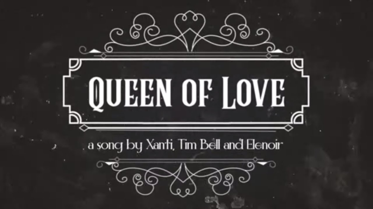 Xanti, Tim Bell, Elenoir - Queen Of Love