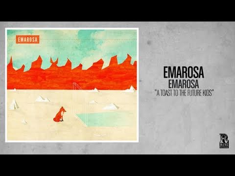 Emarosa - A Toast To The Future Kids