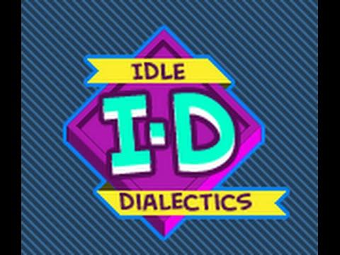 Idle Dialectics Walkthrough