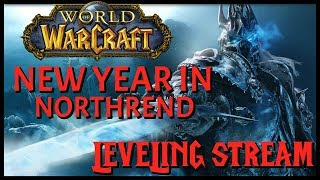 World of Warcraft: Leveling Stream #3 | 1 Hour To 2018 - New Year In WotLK