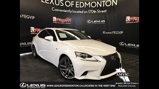 White 2016 Lexus IS 350 F Sport Series 3 Review Edmonton Alberta - Lexus of Edmonton