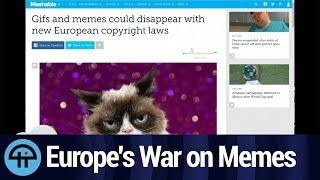Europe's War on Memes