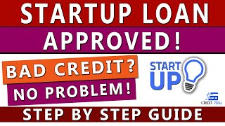 How To Get Startup Business Loans With Bad Credit in 2021 | Credit Viral