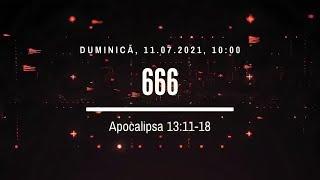 Sfânta Treime Brăila - 11 Iulie 2021 - Iosua Faur - Apocalipsa 13:11-18