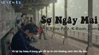 Karon ft Synz Poiz, K-Boon, Zamy [Video Lyrics]