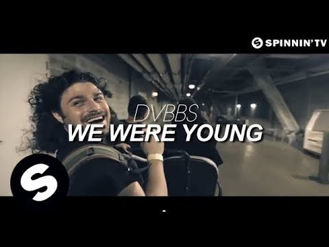 DVBBS  We Were Young  Music  OUT NOW