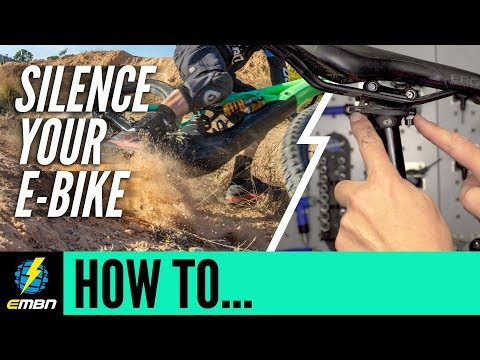 How To Silence your E MTB | E Bike Maintenance
