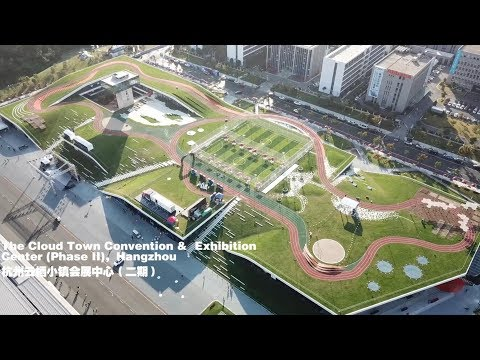 The Cloud Town Convention and Exhibition Center(Phase II),Hangzhou 杭州云栖小镇会展中心二期