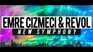 Emre Cizmeci, Revol   New Symphony (Original Mix)