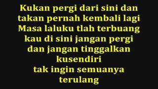STAND HERE ALONE   Masa Lalu Dan Kini  With Lyrics