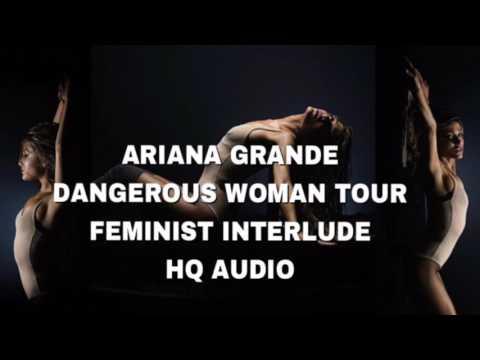 "ARIANA GRANDE ""FEMINIST"" INTERLUDE HQ AUDIO W/ VOCALS"