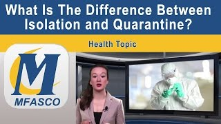 The difference between isolation and quarantine
