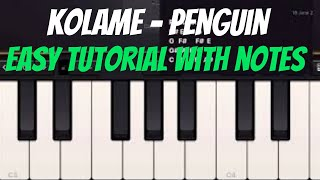 Penguin - Kolame Song Piano Notes   Tutorial for Beginners