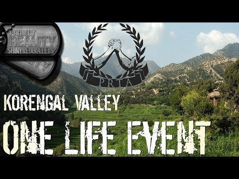 Project Reality - One Life Event: Korengal Valley