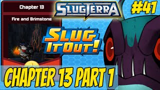 Slugterra Slug it Out! #41 - Chapter 13 - Fire and Brimstone Part 1 (Exclusive 1st Look)