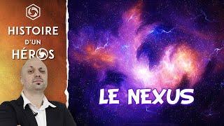 Histoire d'un Héros: Le Nexus (Univers d'Heroes of the Storm)