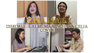 C.H.R.I.S.Y.E. Lirik & Cover (Diskoria, Laleilmanino, Eva Celia - by Herling & Els) - Chrisye Lyrics