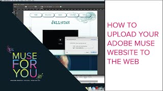 How to Upload Your Adobe Muse Website to the Web