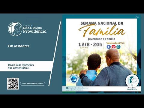Semana Nacional da Família - Juventude e Família