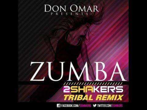 Don Omar - Zumba 2SHAKERS (Tribal Remix)