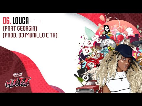 Ikinya - Louca (part. Georgia) | prod DJ Murillo e TH