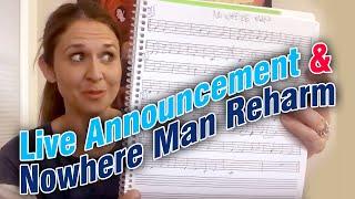 Live Announcement And Nowhere Man Reharm