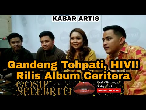Download Gandeng TOHPATI, HIVI! Rilis Album Ceritera Mp4 baru