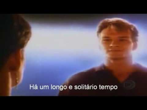 Unchained Melody   Tema do filme Ghost (Tradução).wmv