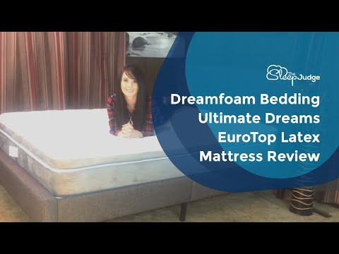 Dreamfoam Bedding Ultimate Dreams EuroTop Latex Mattress Review