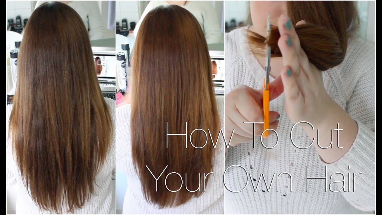 How To Cut Your Own Hair Youtube