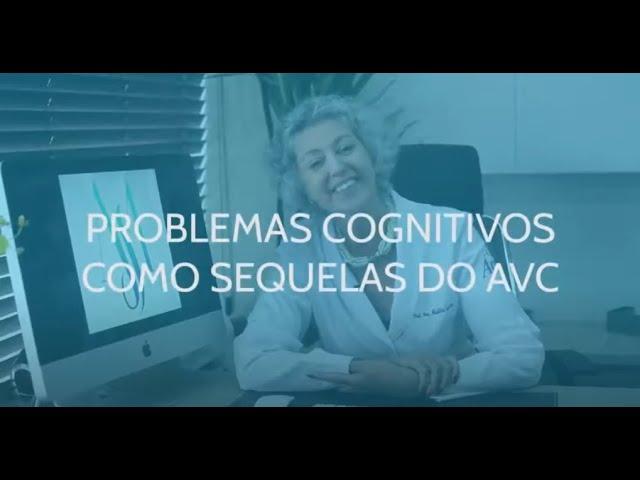 Problemas Cognitivos como sequelas do AVC